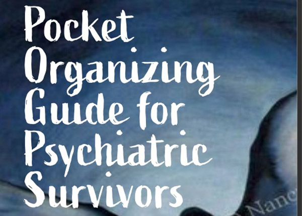 pocket organizing guide for psychiatric survivors